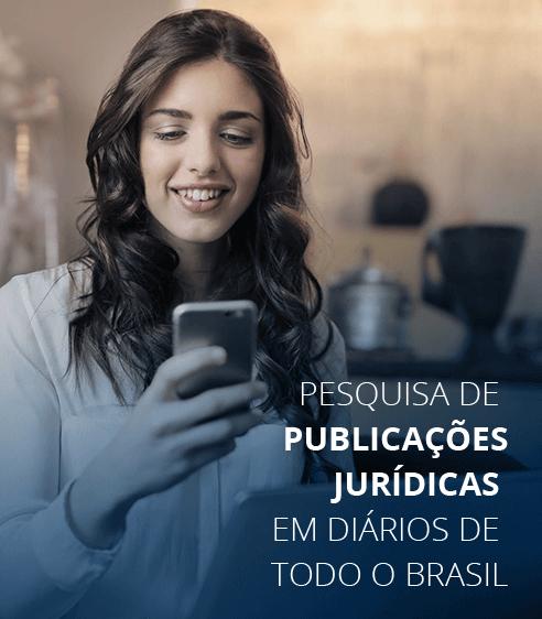 Pesquisa de publicações jurídicas em diários de todo o brasi